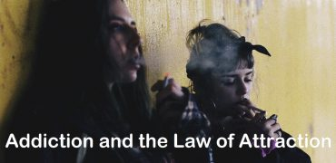 Addiction and the Law of Attraction - Two Girls Smoking