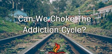 Choke the addiction cycle